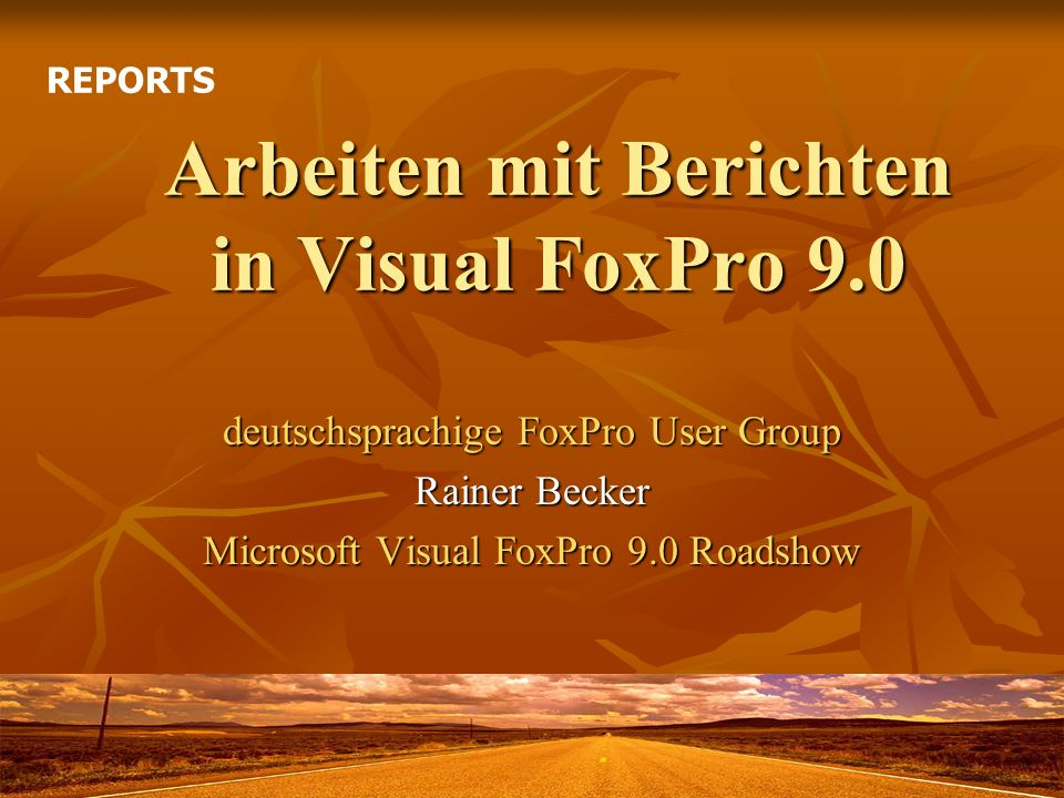 Arbeiten mit Berichten in Visual FoxPro 9.0
