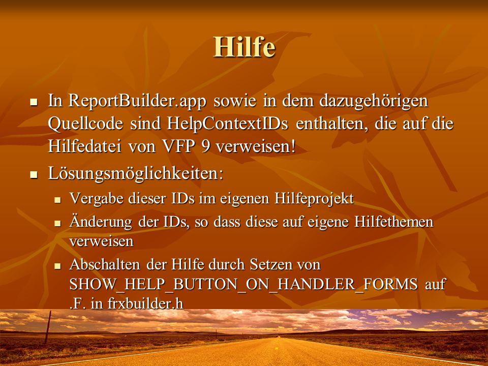 HilfeIn ReportBuilder.app sowie in dem dazugehörigen Quellcode sind HelpContextIDs enthalten, die auf die Hilfedatei von VFP 9 verweisen!