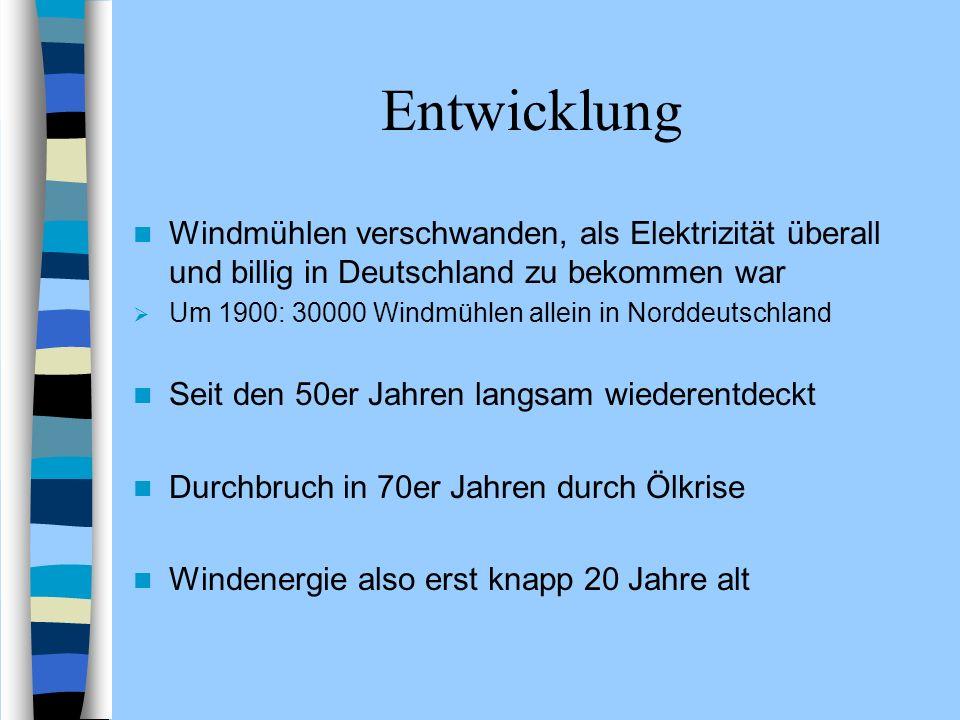 Entwicklung Windmühlen verschwanden, als Elektrizität überall und billig in Deutschland zu bekommen war.