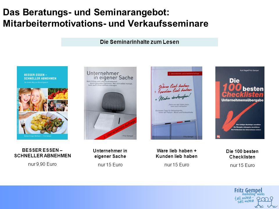 Das Beratungs- und Seminarangebot: Mitarbeitermotivations- und Verkaufsseminare