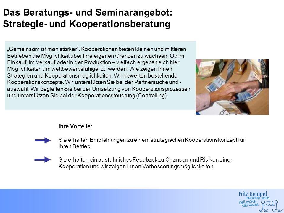 Das Beratungs- und Seminarangebot: Strategie- und Kooperationsberatung