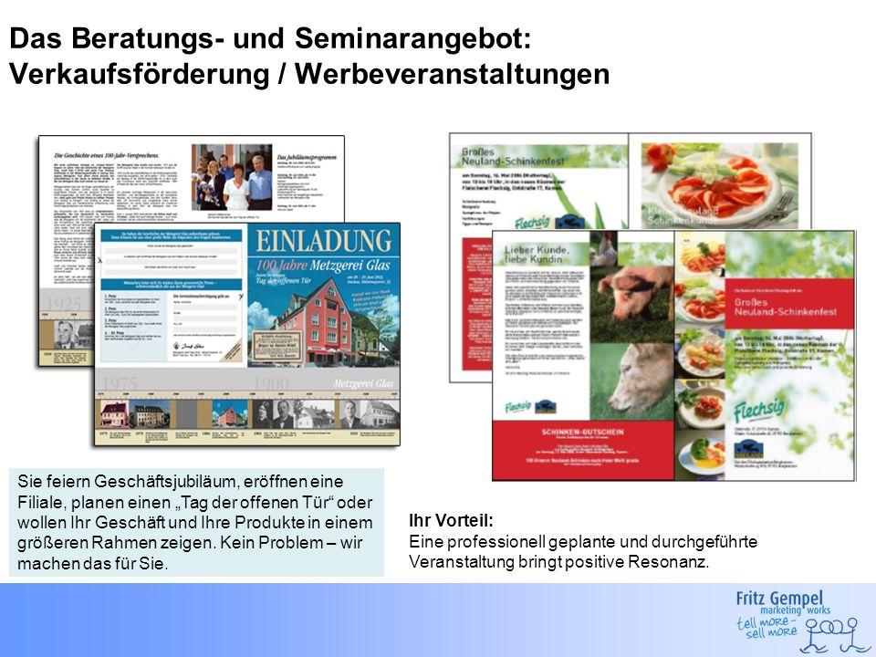 Das Beratungs- und Seminarangebot: Verkaufsförderung / Werbeveranstaltungen