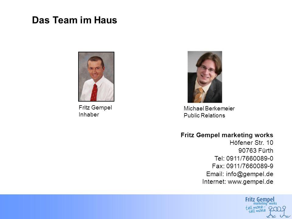 Das Team im Haus Fritz Gempel marketing works Höfener Str. 10