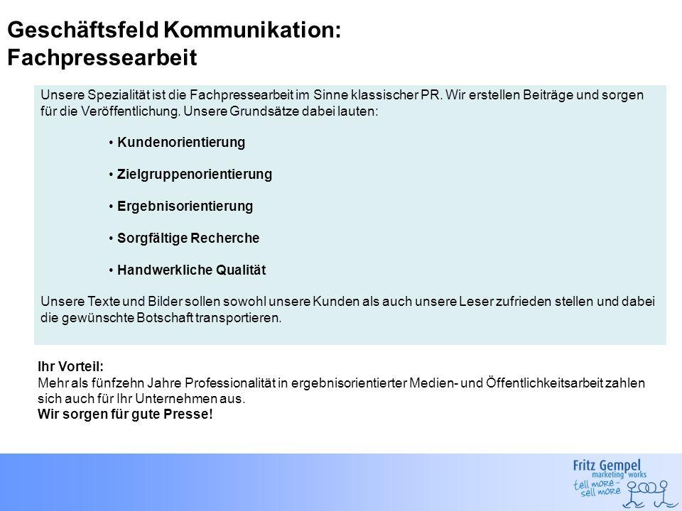 Geschäftsfeld Kommunikation: Fachpressearbeit