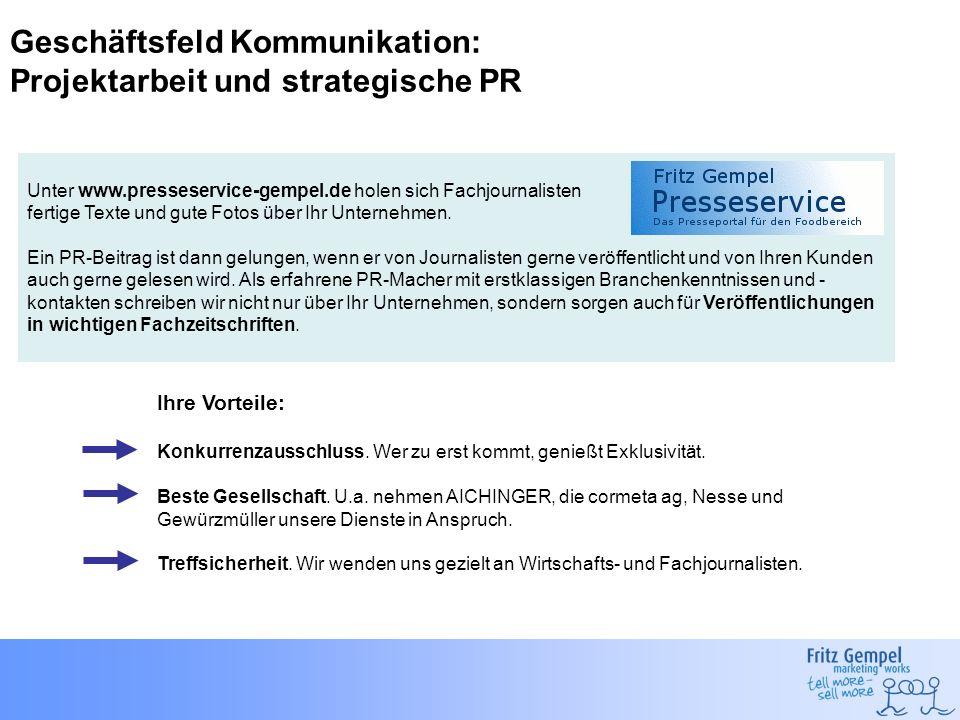 Geschäftsfeld Kommunikation: Projektarbeit und strategische PR