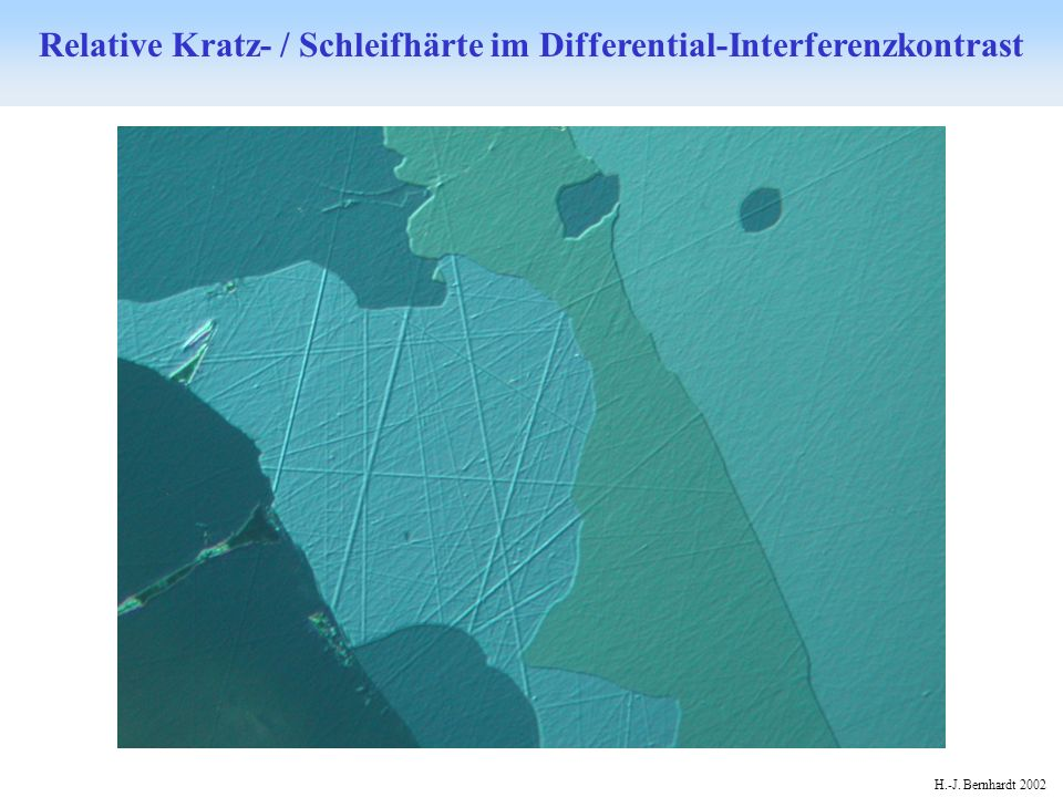 Relative Kratz- / Schleifhärte im Differential-Interferenzkontrast
