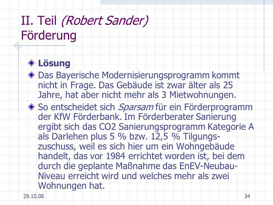 II. Teil (Robert Sander) Förderung