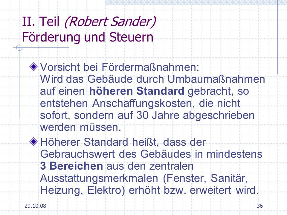 II. Teil (Robert Sander) Förderung und Steuern