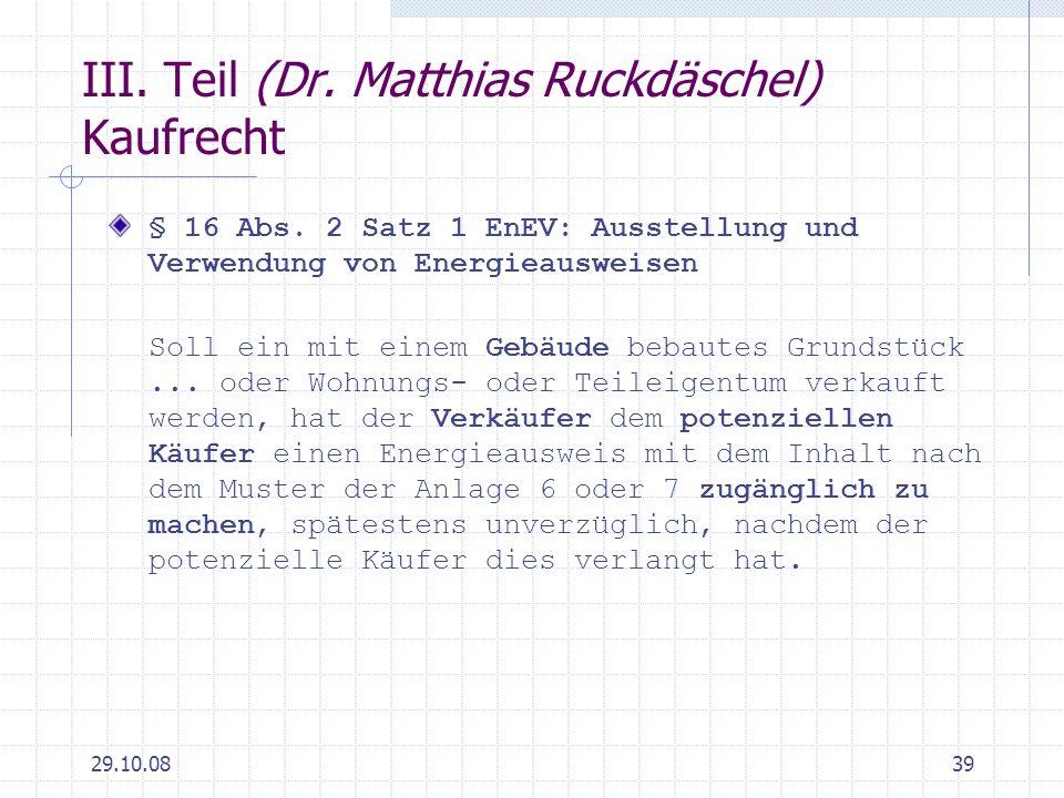 III. Teil (Dr. Matthias Ruckdäschel) Kaufrecht