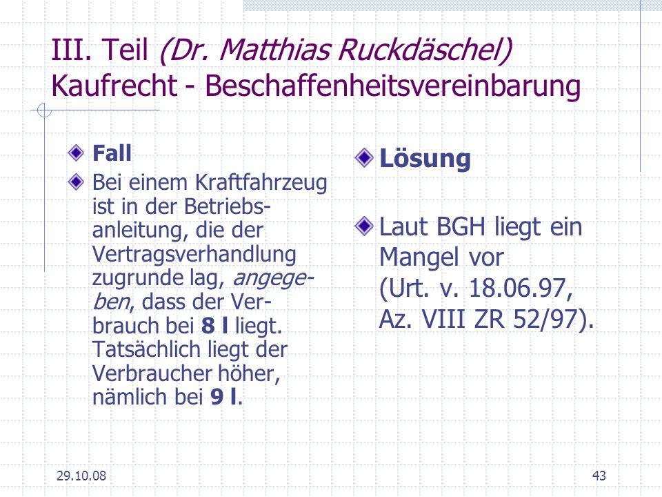 III. Teil (Dr. Matthias Ruckdäschel) Kaufrecht - Beschaffenheitsvereinbarung