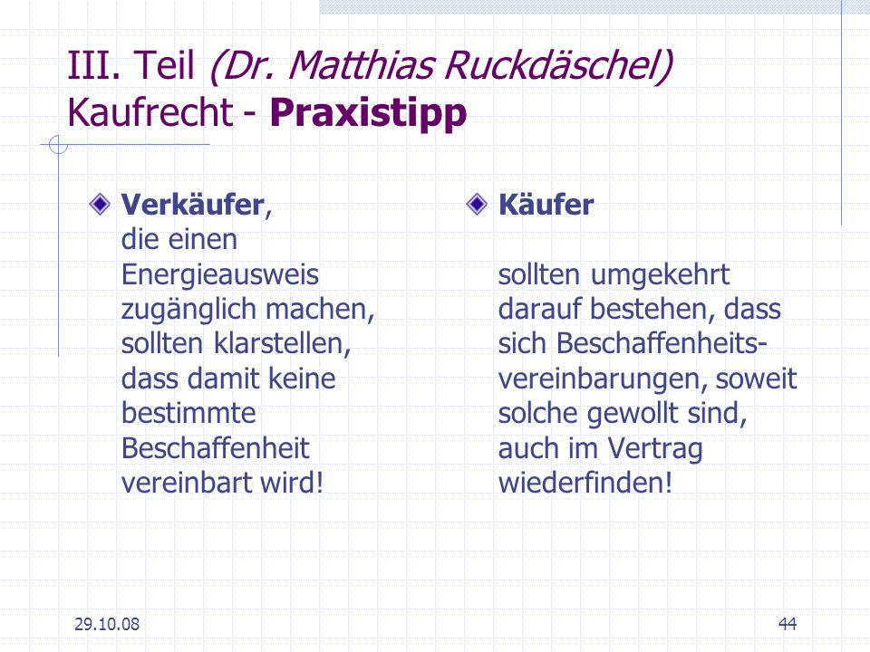 III. Teil (Dr. Matthias Ruckdäschel) Kaufrecht - Praxistipp