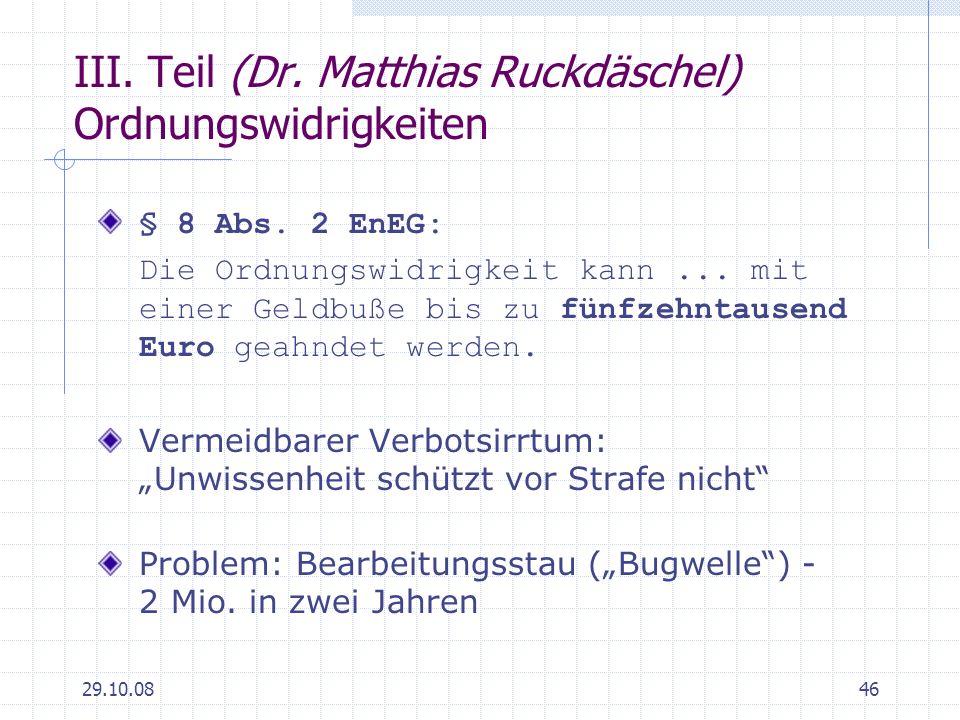 III. Teil (Dr. Matthias Ruckdäschel) Ordnungswidrigkeiten