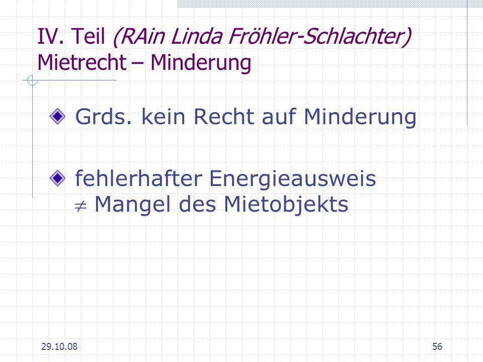 IV. Teil (RAin Linda Fröhler-Schlachter) Mietrecht – Minderung