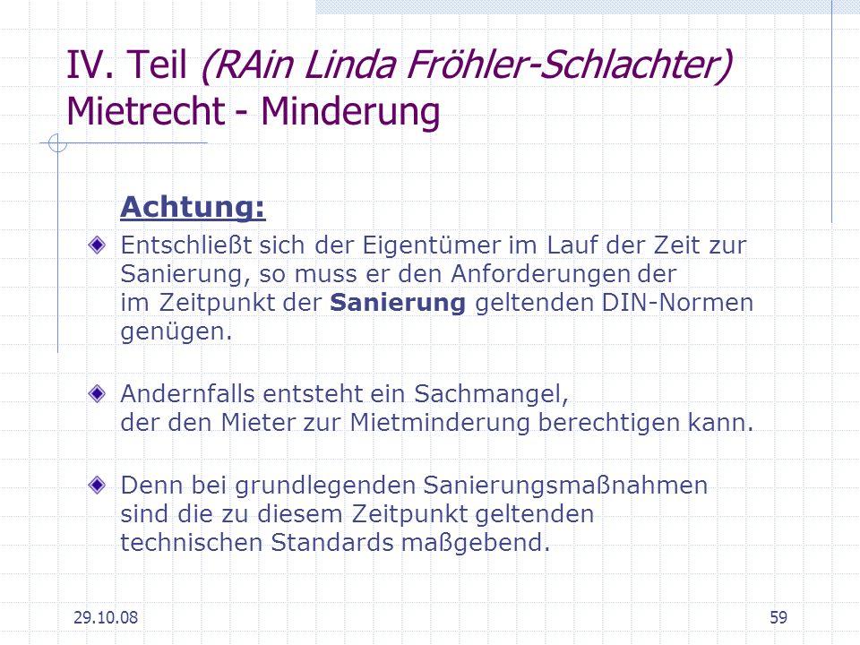 IV. Teil (RAin Linda Fröhler-Schlachter) Mietrecht - Minderung