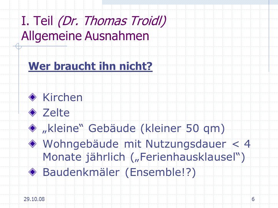 I. Teil (Dr. Thomas Troidl) Allgemeine Ausnahmen