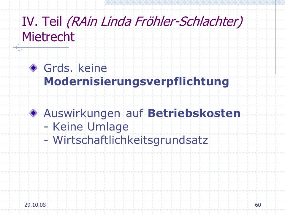 IV. Teil (RAin Linda Fröhler-Schlachter) Mietrecht