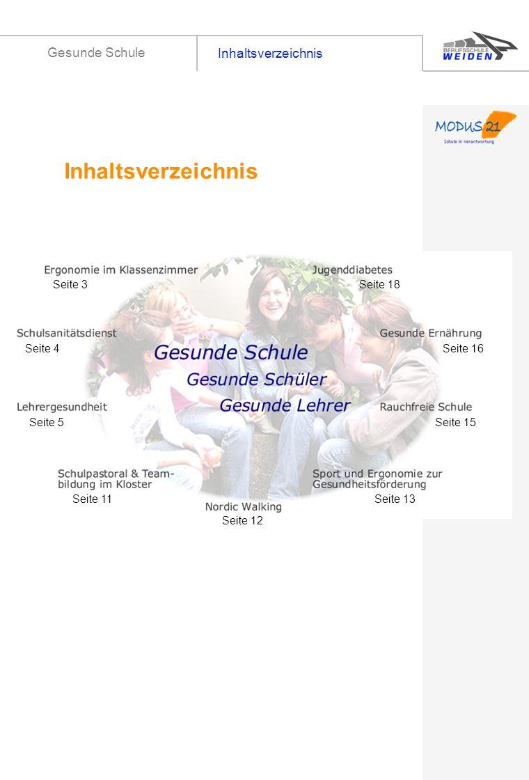 Inhaltsverzeichnis Inhaltsverzeichnis Gesunde Schule Seite 3 Seite 18