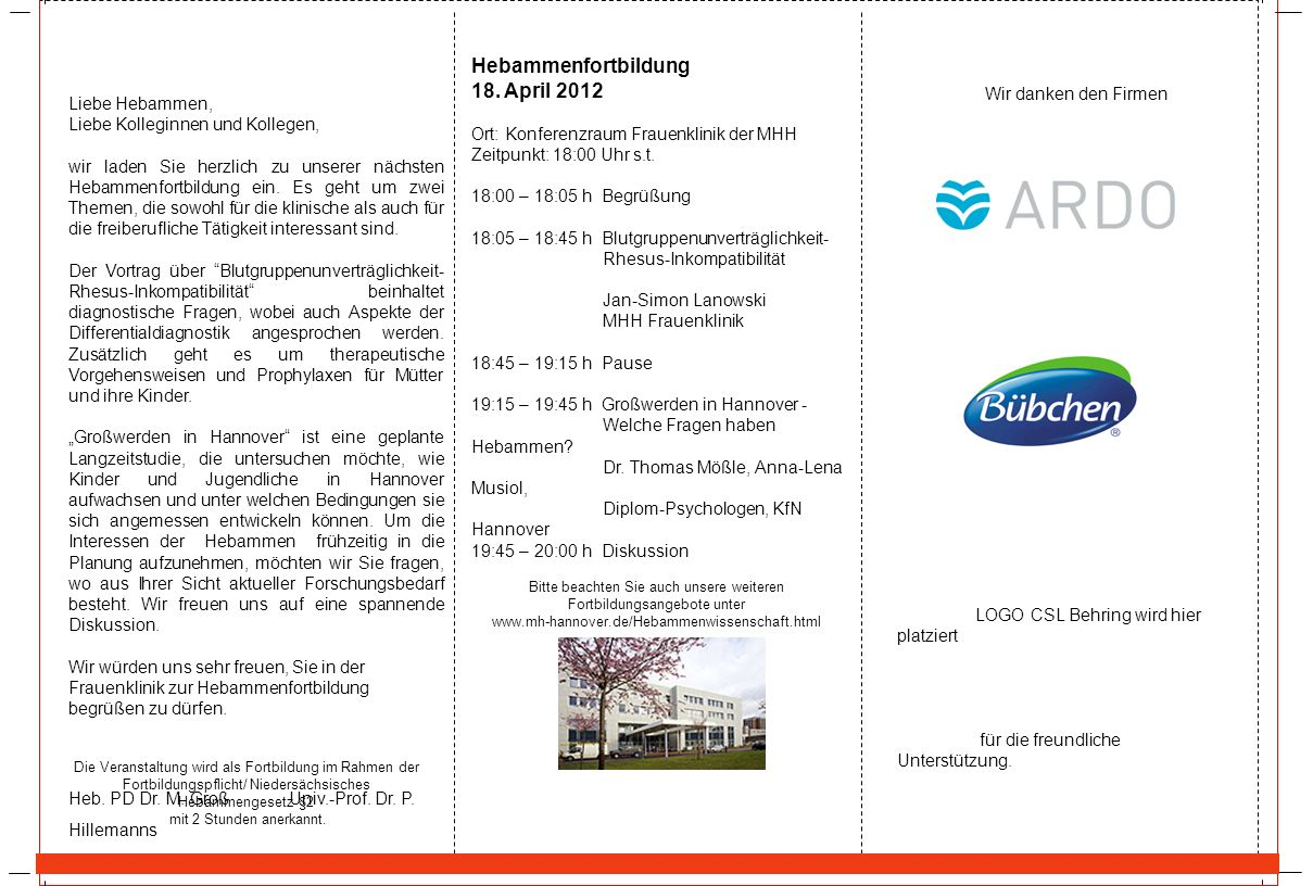 Hebammenfortbildung 18. April 2012 Liebe Hebammen,