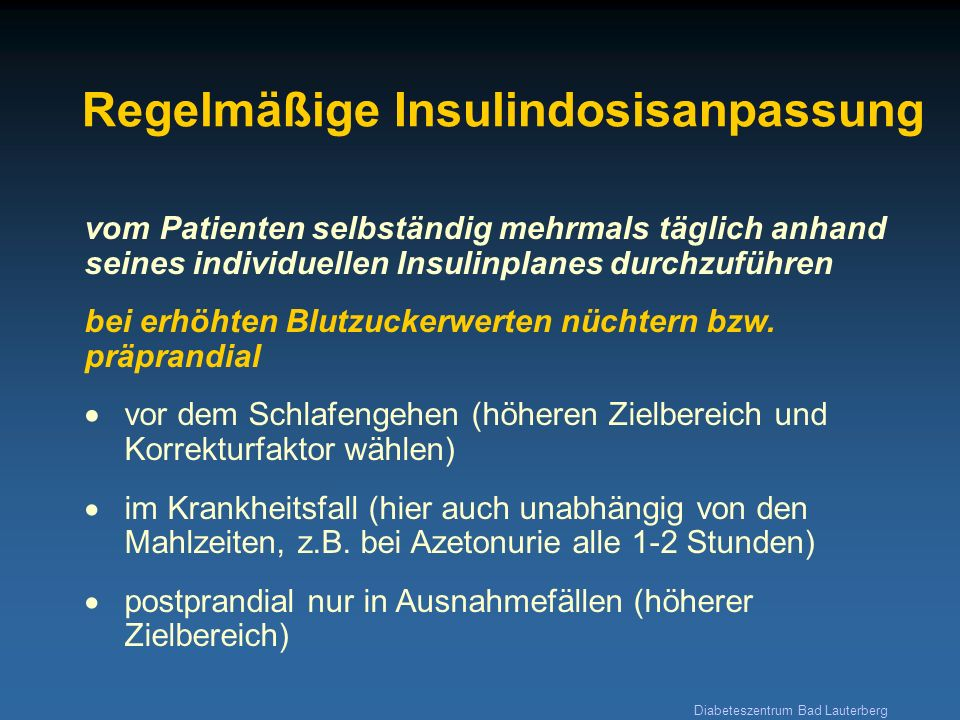 Regelmäßige Insulindosisanpassung