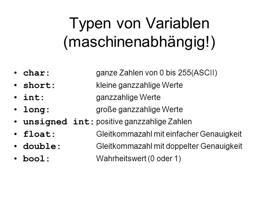 Typen von Variablen (maschinenabhängig!)