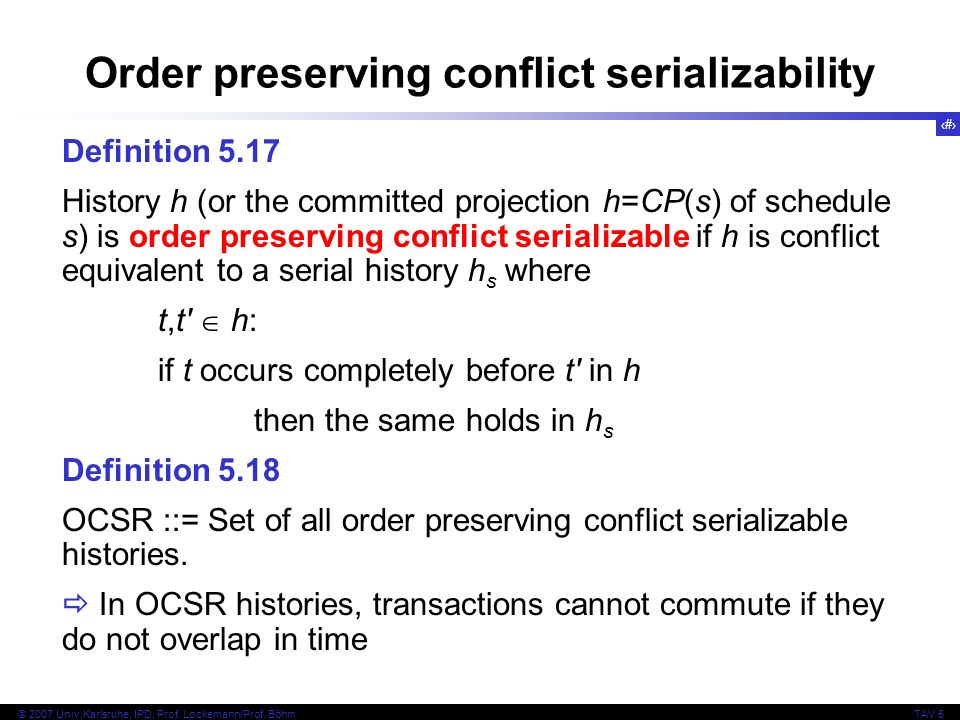 Order preserving conflict serializability