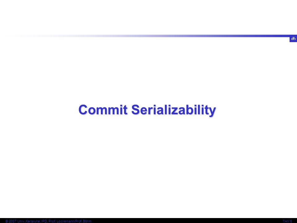 Commit Serializability