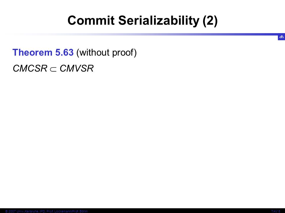 Commit Serializability (2)