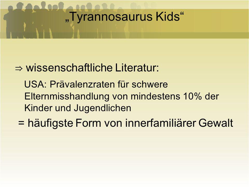 """""""Tyrannosaurus Kids ⇒ wissenschaftliche Literatur:"""