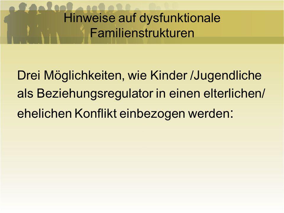 Hinweise auf dysfunktionale Familienstrukturen