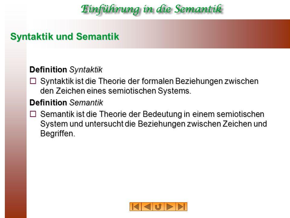 Syntaktik und Semantik