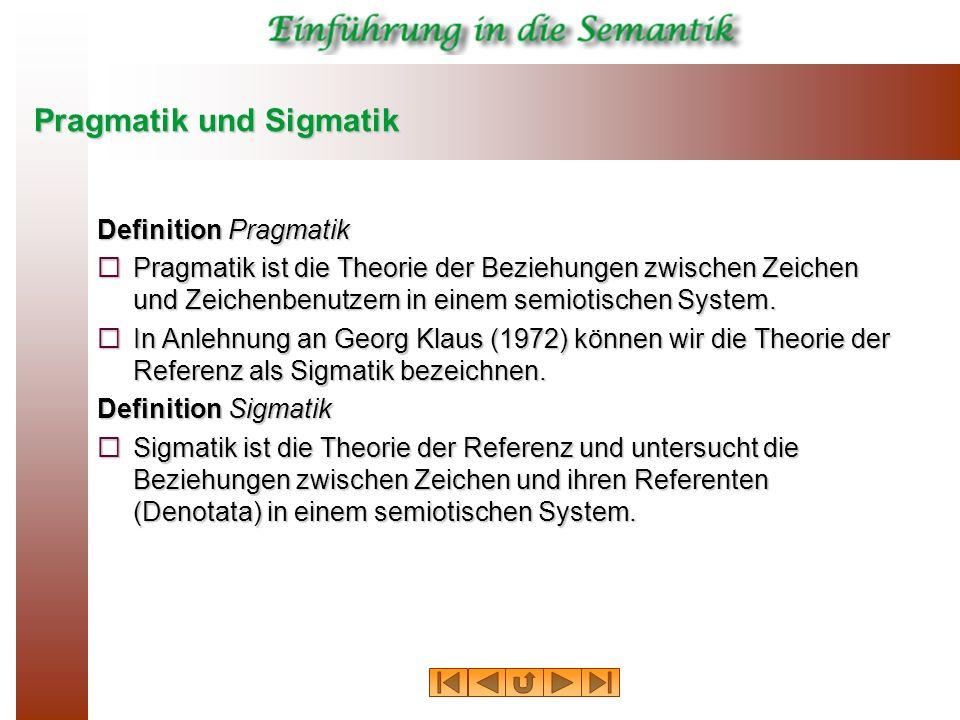 Pragmatik und Sigmatik