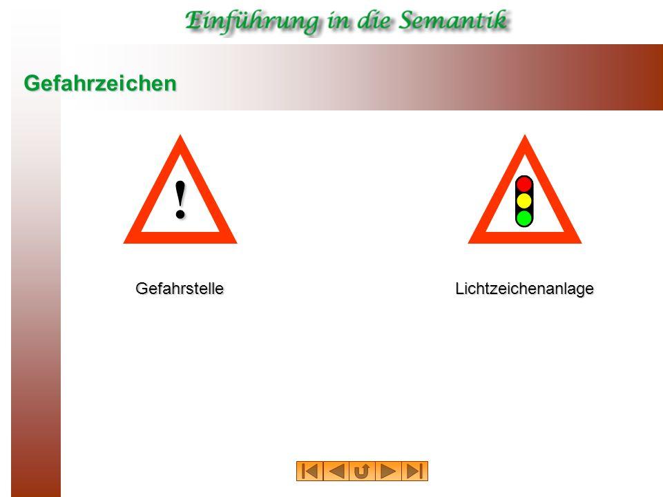 Gefahrzeichen Gefahrstelle ! Lichtzeichenanlage