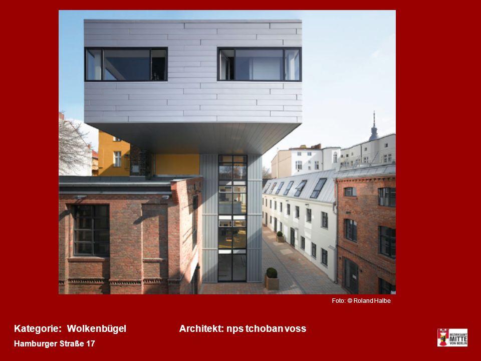 Kategorie: Wolkenbügel Architekt: nps tchoban voss Hamburger Straße 17