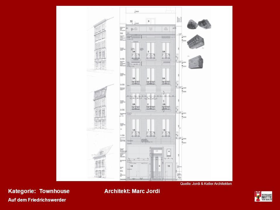 Kategorie: Townhouse Architekt: Marc Jordi Auf dem Friedrichswerder