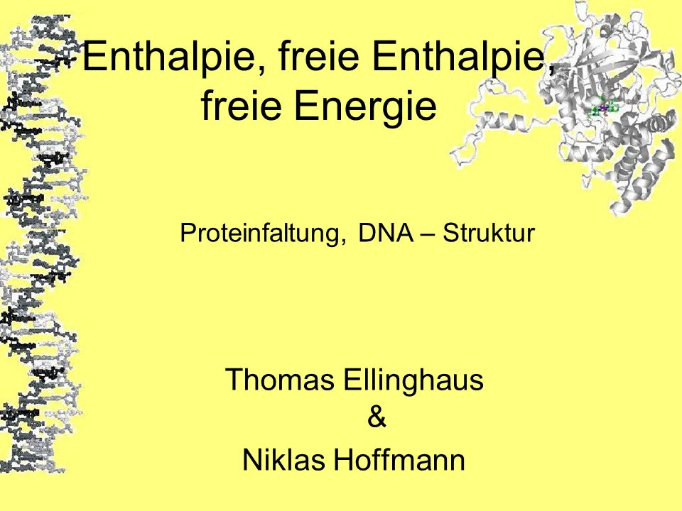 Enthalpie, freie Enthalpie, freie Energie