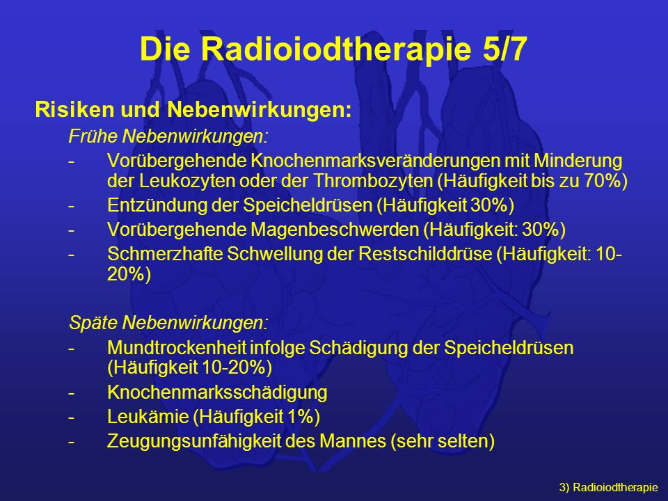 Die Radioiodtherapie 5/7