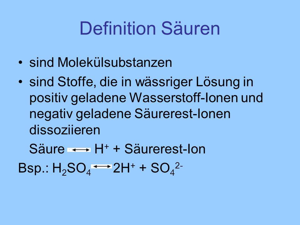 Definition Säuren sind Molekülsubstanzen