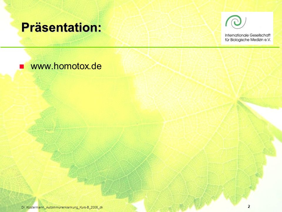 Präsentation: www.homotox.de