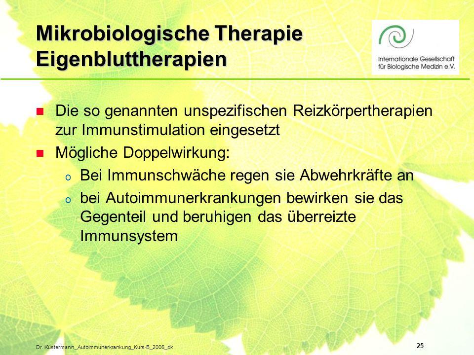 Mikrobiologische Therapie Eigenbluttherapien