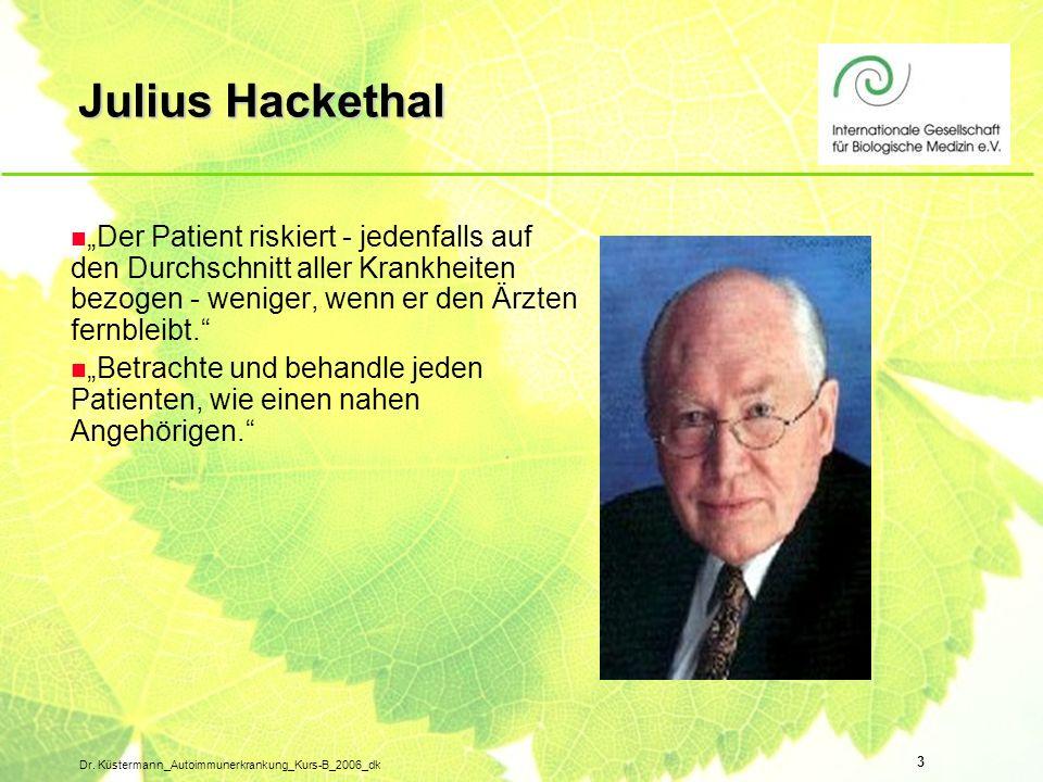 """Julius Hackethal """"Der Patient riskiert - jedenfalls auf den Durchschnitt aller Krankheiten bezogen - weniger, wenn er den Ärzten fernbleibt."""