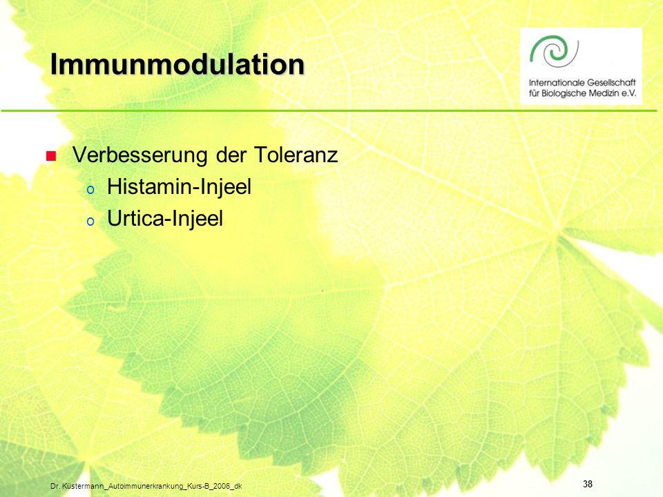 Immunmodulation Verbesserung der Toleranz Histamin-Injeel