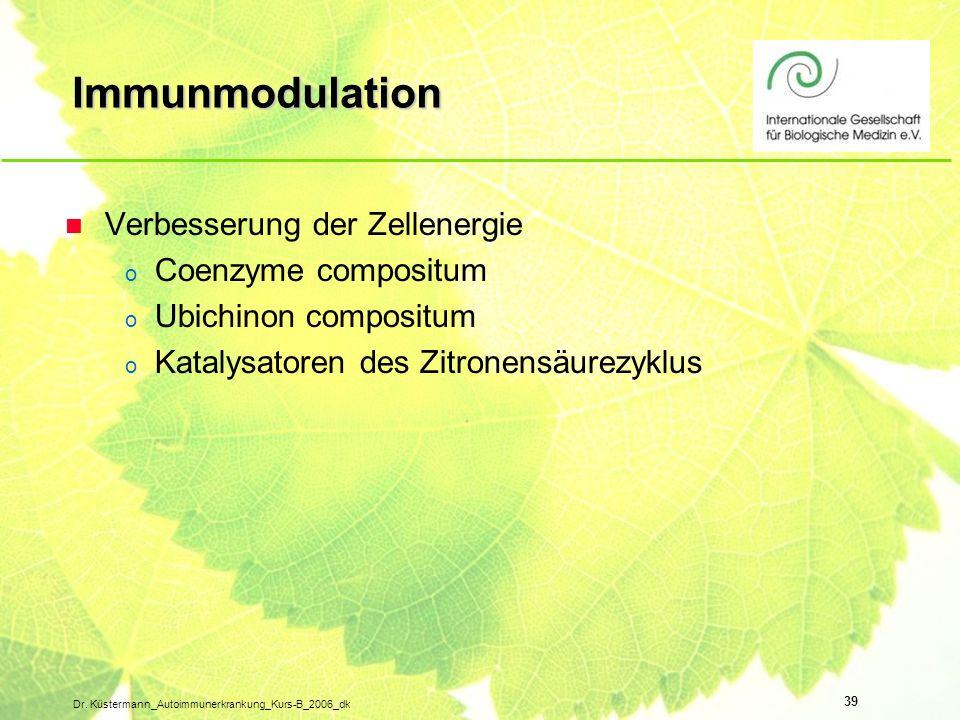 Immunmodulation Verbesserung der Zellenergie Coenzyme compositum