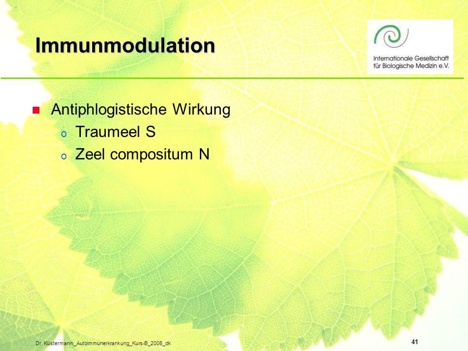 Immunmodulation Antiphlogistische Wirkung Traumeel S Zeel compositum N