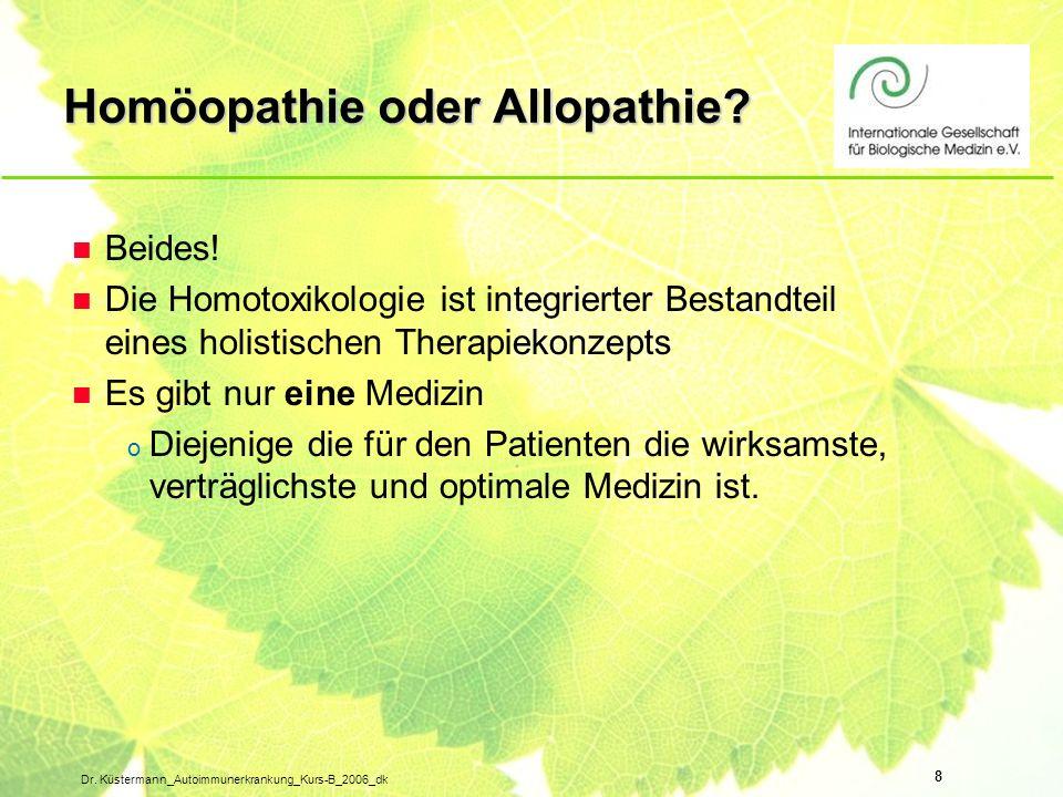 Homöopathie oder Allopathie