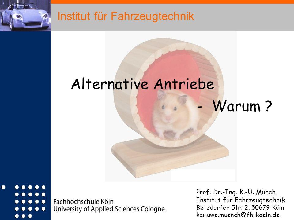 - Warum Institut für Fahrzeugtechnik Alternative Antriebe