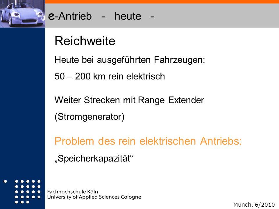 e-Antrieb - heute - Reichweite Problem des rein elektrischen Antriebs: