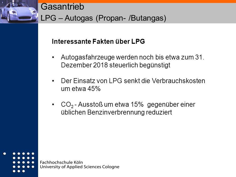 Gasantrieb LPG – Autogas (Propan- /Butangas) .