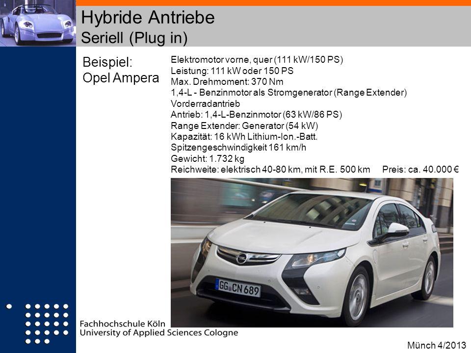 Hybride Antriebe Seriell (Plug in)