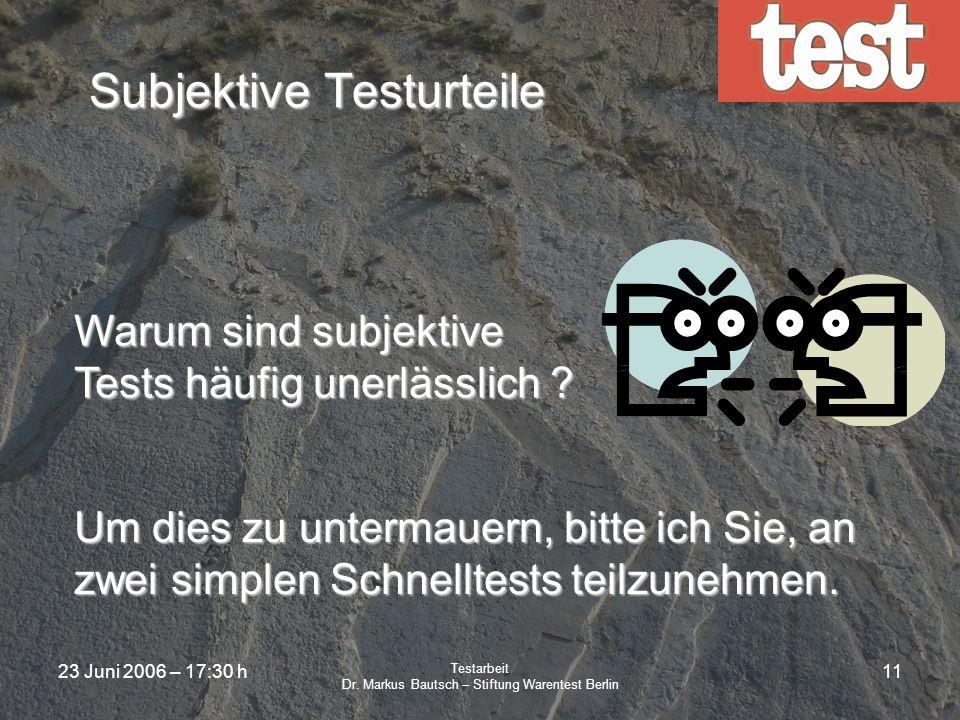 Subjektive Testurteile