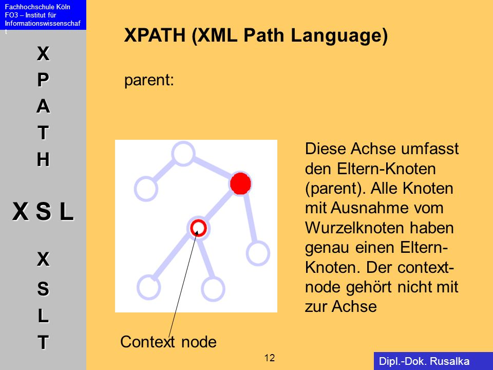 XPATH (XML Path Language) parent: